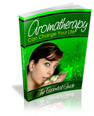 Product picture How Aromatherapy Can Change Your Life!