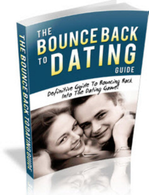 Product picture ** The Bounce Back To Dating Guide **
